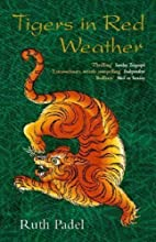Tigers In Red Weather (Abacus Books) by…