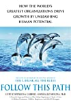 Follow This Path: How the World's Greatest Organizations Unleash Human Potential (1844130134) by Coffman, Curt