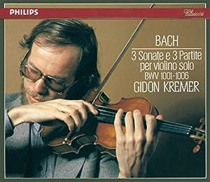 Bach: 3 Sonatas & 3 Partitas for Solo Violin, BWV 1001 - 1006