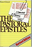 Pastoral Epistles (Kent Collection)