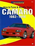 Jason Scott How to Tune, Modify and Customize Your Camaro 1982-98 (Motorbooks Powertech Series)