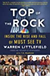 Top of the Rock: Inside the Rise and...