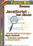 JavaScript: Bien d�buter