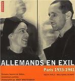 echange, troc Keith Holz, Wolfgang Schopf - Allemands en exil, Paris 1933-1941
