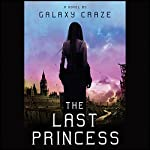 The Last Princess | Galaxy Craze