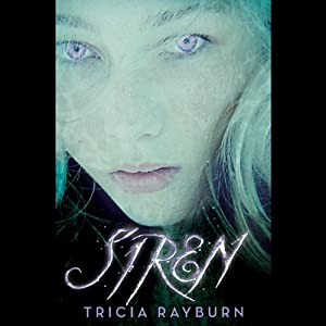 Siren | [Tricia Rayburn]