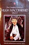 The Complete Poems of Hugh MacDiarmid: Volume 1 (Penguin modern classics) (v. 1) (0140079130) by MacDiarmid, Hugh