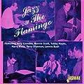 Jazz At The Flamingo