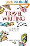 Travel Writing: A Guide to Research,...