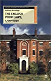 img - for The English Poor Laws, 1700-1930 (Social History in Perspective (Palgrave Hardcover)) book / textbook / text book