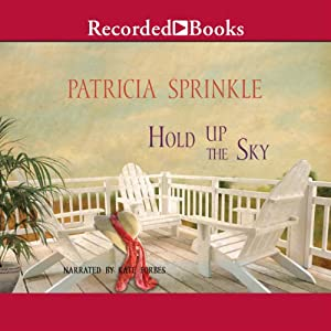 Hold Up the Sky | [Patricia Sprinkle]