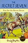 Secret Seven: 15: Fun For The Secret...