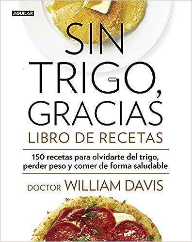 Sin Trigo, Gracias. Libro De Recetas AGUILAR OPERACIONES