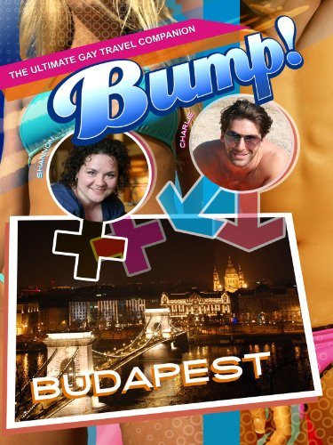 Bump-The Ultimate Gay Travel Companion Budapest