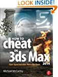 How to Cheat in 3ds Max 2014: Get Spe...