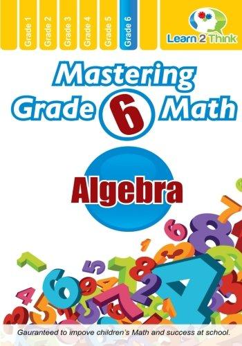 Mastering Grade 6 Math - Algebra