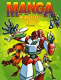 echange, troc Peter Gray - Manga : Monstres et Robots