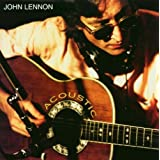 Acoustic (W/3 Live Tracks)by John Lennon