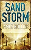 James Rollins Sandstorm (Sigma Force 1)