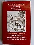 Peter Schlemihls wundersame Geschichte und ausgewählte Gedichte.