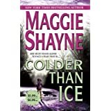 Colder Than Ice (Mira Romantic Suspense)by Maggie Shayne