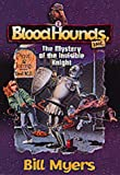 The Mystery of the Invisible Knight (Bloodhounds, Inc)