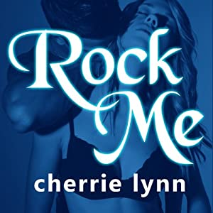 Rock Me Audiobook