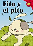 Fito Y El Pito/fables Whistle (Read-It! Readers En Espanol) (Read-It! Readers En Espanol: Red Level) (Spanish Edition)