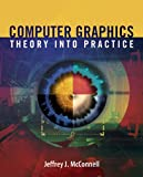 img - for Computer Graphics: Theory Into Practice book / textbook / text book