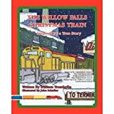 img - for The Willow Falls Christmas Train book / textbook / text book