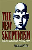 The New Skepticism