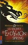Le secret d'Endymion Spring par Skelton