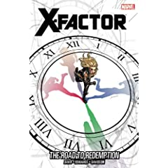 X-Factor - Volume 17: The Road to Redemption (X-Factor (Graphic Novels)) by Peter David,&#32;Leonard Kirk and Paul Davidson