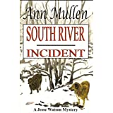 South River Incident (A Jesse Watson Mystery)