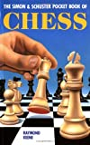 The Simon & Schuster Pocket Book of Chess (0671679244) by Keene, Raymond