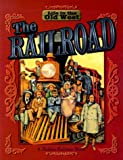 The Railroad (Life in the Old West)