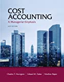 Cost Accounting Plus NEW MyAccountingLab with Pearson eText -- Access Card Package (14th Edition) [Hardcover] [2011] 14 Ed. Charles T. Horngren, Srikant M. Datar, Madhav Rajan