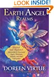 Earth Angel Realms: Revised and Updat...
