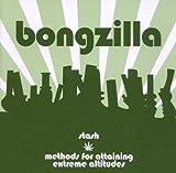 Stash/Methods of Attaining Extreme Altitudes by Bongzilla (2007-10-30)