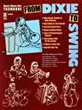 img - for Music Minus One Trombone: From Dixie To Swing book / textbook / text book