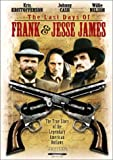 The Last Days of Frank and Jesse James [Import]