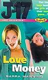 Love Money (Just Seventeen) (0099263769) by Manning, Sarra