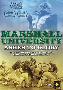 Marshall University - Ashes to Glory