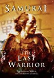 Samurai: The Last Warrior. The Path of Honour, the Sword of Revenge [2004] (REGION 1) (NTSC) [DVD] [US Import]