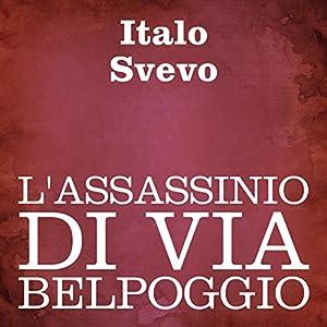 L'assassinio di Via Belpoggio [The Assassination on Belpoggio Street] Audiobook