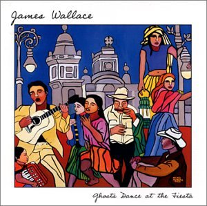 Ghosts Dance at the Fiesta by James Wallace
