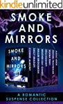 Smoke and Mirrors: A Romantic Suspens...