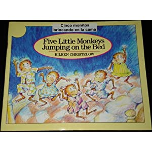 Five Little Monkeys Jumping on the Bed / Cinco monitos brincando en la cama [Handmade Bilingual, Dual-Language, English AND Spanish Book]