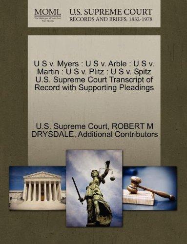 u-s-v-myers-u-s-v-arble-u-s-v-martin-u-s-v-plitz-u-s-v-spitz-us-supreme-court-transcript-of-record-w