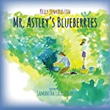 img - for Mr. Astley's Blueberries book / textbook / text book